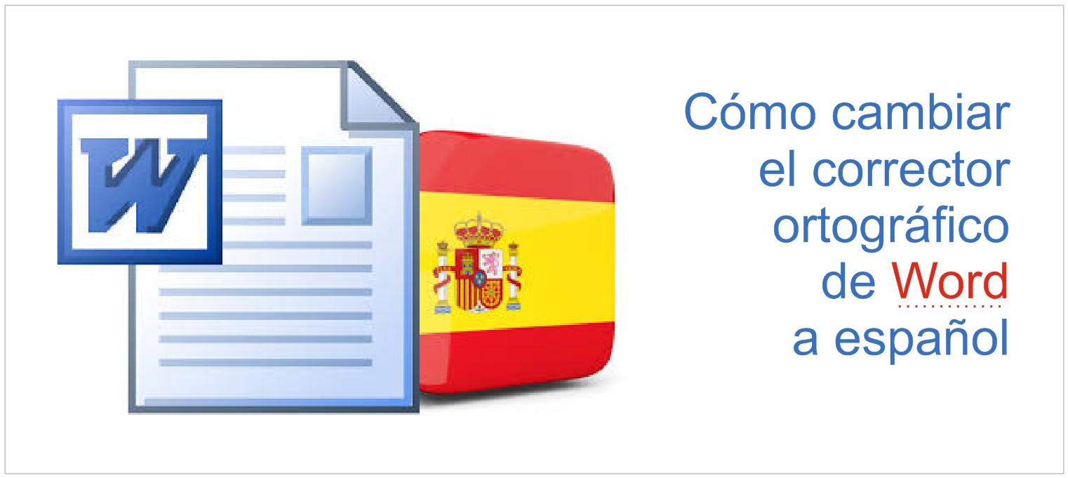 Thumbail de Cómo cambiar el corrector ortográfico de Word a español